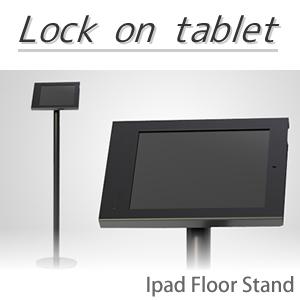 iPad用 フロアスタンド 【Lock 111FS】